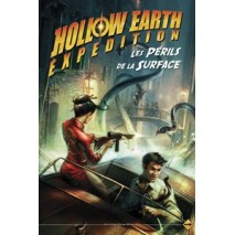 Hollow Earth Expedetion Les perils de la surface