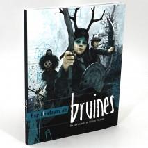 Exploirateurs de Bruines