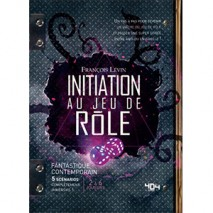 Initiation Au Jeu De Rôle Fantastique Contemporain