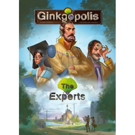 Ginkgopolis : the experts