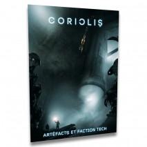 Coriolis Artefact & Faction Tech