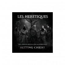 Rotting Christ Les Hérétiques