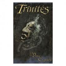 Trinités: la voie des esprits