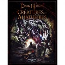 Dark Heresy Creatures et anatheme